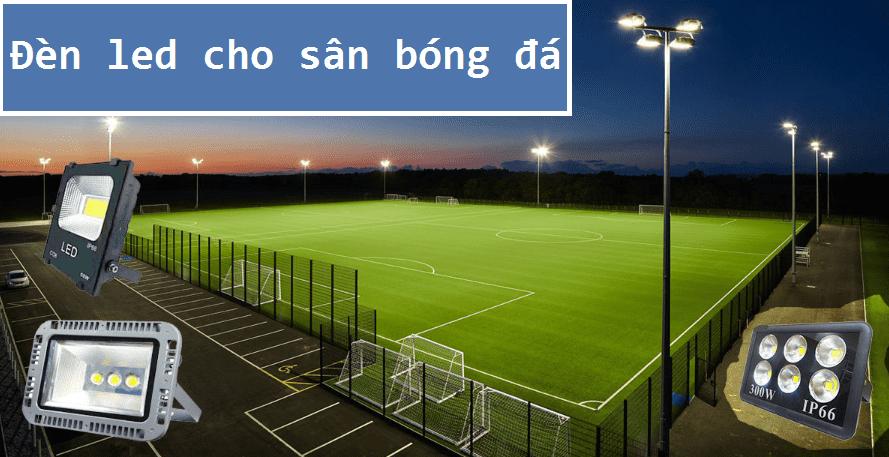 đèn led cho sân bóng đá