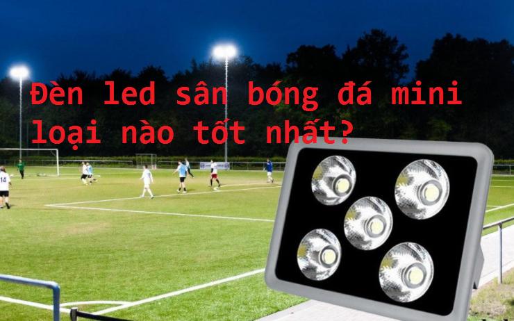 đèn led sân bóng đá mini